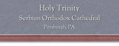 Holy Trinity Serbian Orthodox Cathedral